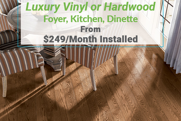 Luxury Vinyl or Hardwood- Kitchen, Foyer, Dinette - from $249/month installed at Erskine Interiors